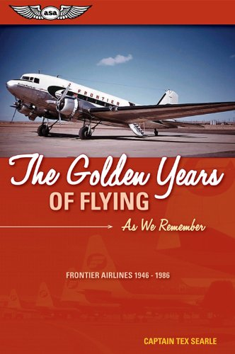 the-golden-years-of-flying-as-we-remember-frontier-airlines-1946-1986