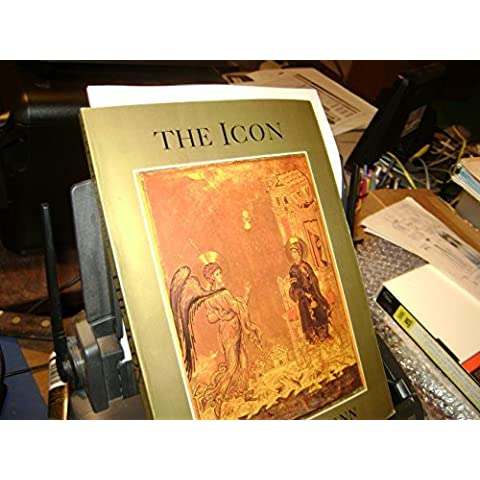The Icon: Holy Images--Sixth to Fourteenth Century by Kurt Weitzmann (1978-10-01)