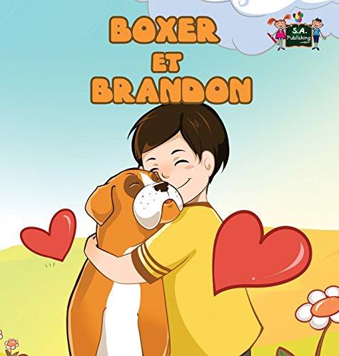 Boxer Et Brandon: Boxer and Brandon par S a Publishing