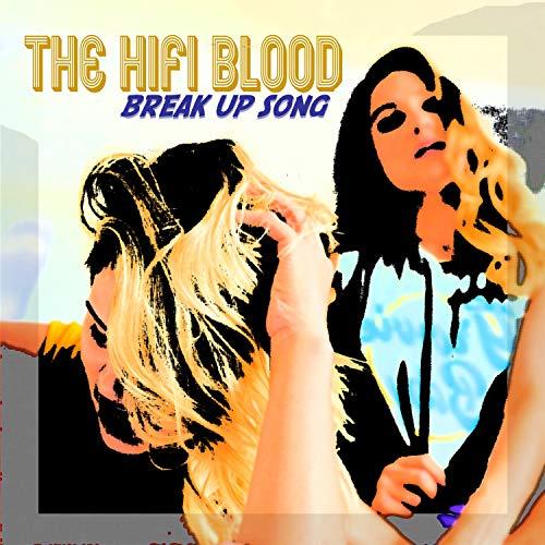 Break up Song [Explicit]