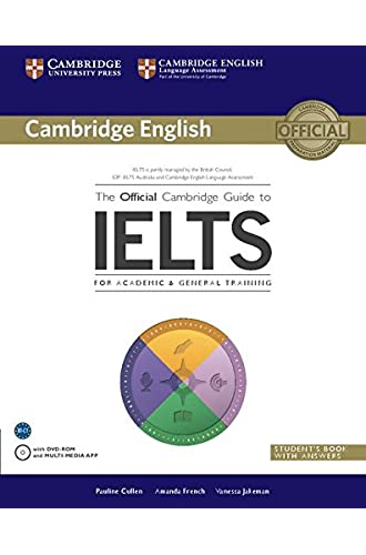 The Official Cambridge Guide to IELTS Student's Book with Answers with DVD