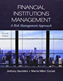 Financial Institutions Management: A Risk Management Approach (Mcgraw-hill/Irwin Series in Finance, Insurance and Real Estate)