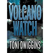 [ VOLCANO WATCH: THE FORENSIC GEOLOGY SERIES ] BY Dwiggins, Toni K ( AUTHOR )Mar-27-2012 ( Paperback )
