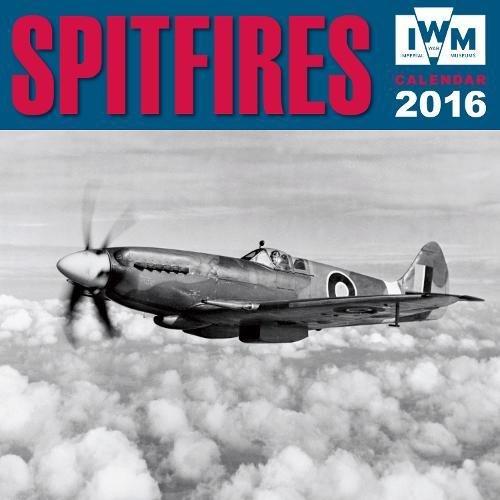 Imperial War Museum Spitfires wall calendar 2016 (Art calendar) par Flame Tree Publishing
