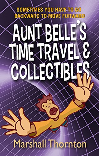 aunt-belles-time-travel-collectibles-english-edition