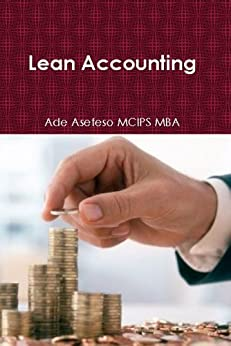 Lean Accounting (English Edition) di [Asefeso MCIPS MBA, Ade]