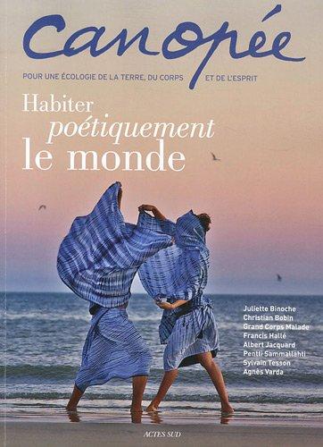 Canopée, N° 10/2012 : Habiter poétiquement le monde