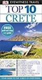 DK Eyewitness Top 10 Travel Guide: Crete
