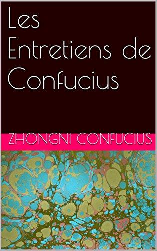 Les Entretiens de Confucius (English Edition)