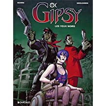 Gipsy - tome 4 - Yeux noirs (Les)