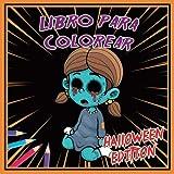 Libro para colorear - Halloween edition: Colorear Libro Halloween Edición | 47 dibujos