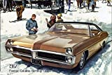 Pontiac Catalina Hardtop Coupe 1967 Auto reklame schild aus blech, us, braun, sportswagen