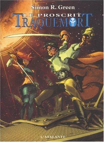 Traquemort 1 - Le Proscrit