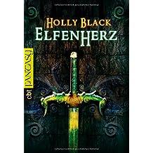 Elfenherz (Elfen-Trilogie, Band 3)