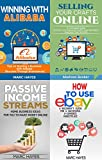 Work From Home (Ecommerce) 4-in-1 Bundle: Passive Income + Alibaba + eBay + Etsy (Starting A Business, E-Commerce, How To Make Money Online, Make Money From Home)