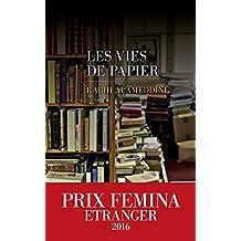 Les Vies de papier - Prix Femina Etranger 2016