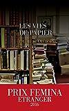 Telecharger Livres Les Vies de papier Prix Femina Etranger 2016 (PDF,EPUB,MOBI) gratuits en Francaise