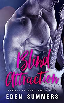Blind Attraction (Reckless Beat Book 1) by [Summers, Eden]