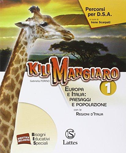 Kilimangiaro. Percorsi per D.S.A. Per le Scuole superiori: 1
