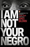 I Am Not Your Negro (English Edition) - Format Kindle - 9780141986685 - 6,27 €