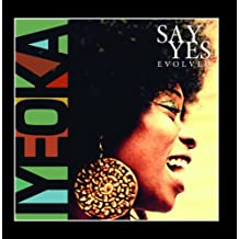 Say Yes-Evolved