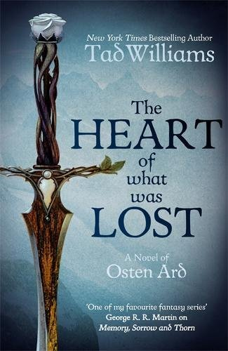 the-heart-of-what-was-lost-a-novel-of-osten-ard-memory-sorrow-thorn