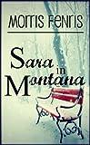 Christmas: Sara in Montana: Romance Series (Second Chances Trilogy Book 1)
