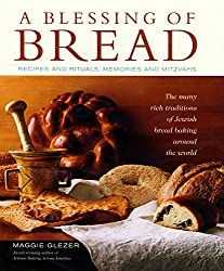 A Blessing of Bread: The Many Rich Traditions of Jewish Bread Baking Around the World