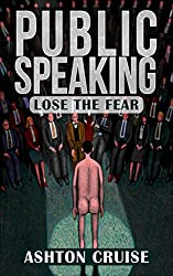Public Speaking: Learn Public Speaking In A DAY! - The Ultimate Crash Course to Learning the Basics of the Public Speaking Quickly! (Finding your Voice, ... Public Speaking Book 1) (English Edition)