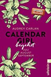 Calendar Girl - Begehrt: Juli/August/September (Calendar Girl Quartal, Band 3)