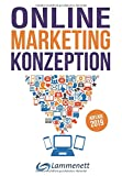 Online-Marketing-Konzeption - 2019: Der Weg zum