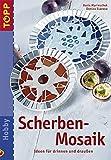 Scherben-Mosaik: Ideen für drinnen und draussen