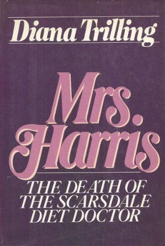 Mrs. Harris: The Death of the Scarsdale Diet Doctor