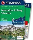 KOMPASS Wanderführer Montafon, Arlberg, Silvretta: Wanderführer mit Extra-Tourenkarte 1:50.000, 50 Touren, GPX-Daten zum Download. - Brigitte Schäfer