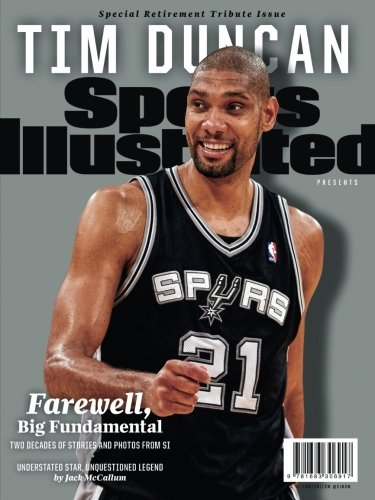 sports-illustrated-tim-duncan-special-retirement-tribute-issue-farewell-big-fundamental