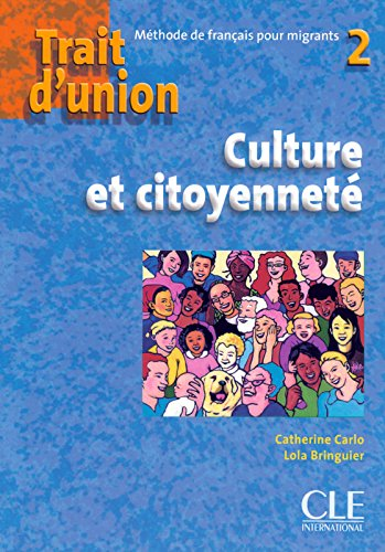 Trait d'union 2 - Cahier d'exercices