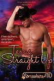 Texas Straight Up (Somewhere, TX Saga Book 2)