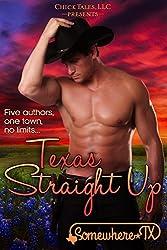 Texas Straight Up (Somewhere, TX Saga Book 2) (English Edition)