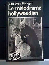 Le mélodrame hollywoodien