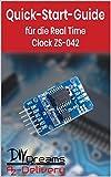 RTC Real Time Clock - Der offizielle Quick-Start-Guide von AZ-Delivery!  ( Arduino, Raspberry Pi und Mikrocontroller)