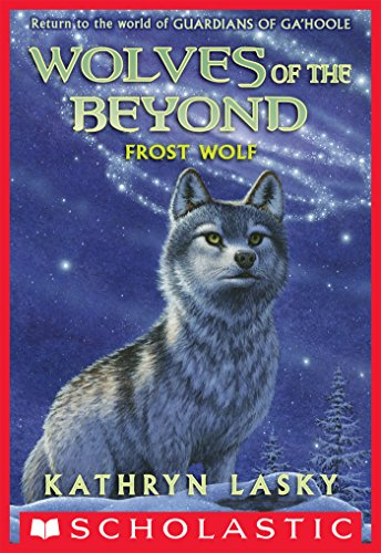 Wolves of the Beyond #4: Frost Wolf (English Edition)