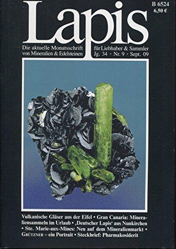 Lapis. Monatsschrift. Nr. 9/2009 (enthält u.a. Steckbrief Pharmakosiderit; Vulkanische Gläser aus der Eifel)