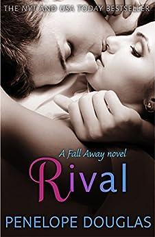 Rival (Fall Away Book 2) (English Edition) von [Douglas, Penelope]