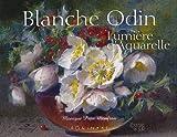 Blanche Odin - Lumière d'aquarelle