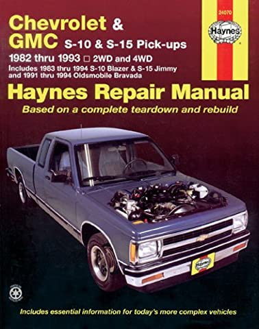 Haynes Chevrolet and GMC S10 & S-15 Pickups' Workshop Manual, 1982-1993