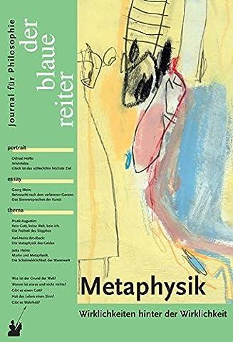 Der Blaue Reiter. Journal für Philosophie / Metaphysik: Wirklichkeiten hinter der Wirklichkeit