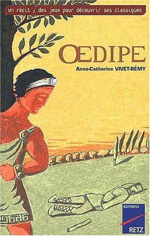 OEdipe par Anne-Catherine Vivet-Rémy
