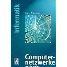 Computernetzwerke: 3. revidierte Auflage (Prentice Hall (dt. Titel))