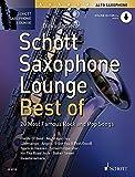Schott Saxophone Lounge - BEST OF: 20 Most Famous Rock and Pop Songs. Alt-Saxophon. Ausgabe mit Online-Audiodatei.