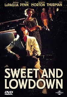 Sweet and Lowdown
